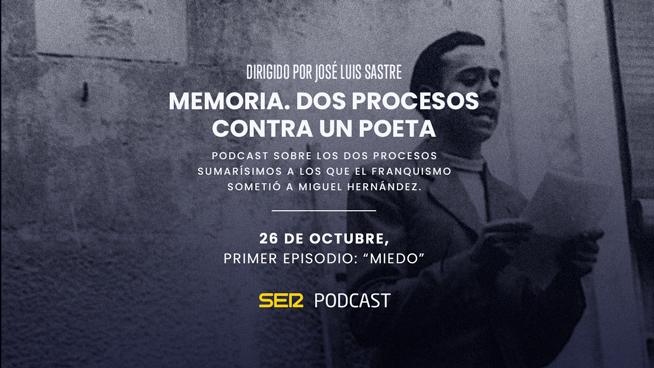Podcast Miguel Hernández SER