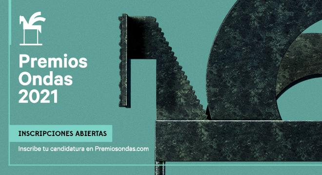 Inscripciones Premios Ondas 2021